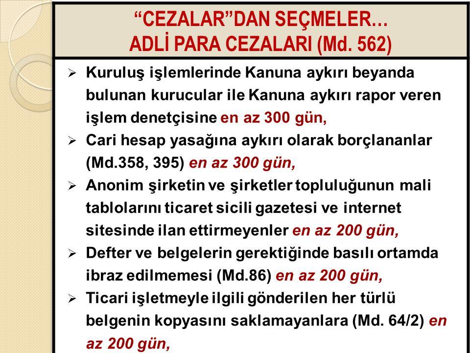 CEZALAR DAN SEÇMELER… ADLİ PARA CEZALARI (Md. 562)