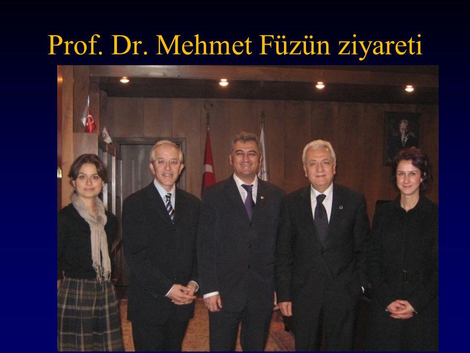 Prof. Dr. Mehmet Füzün ziyareti