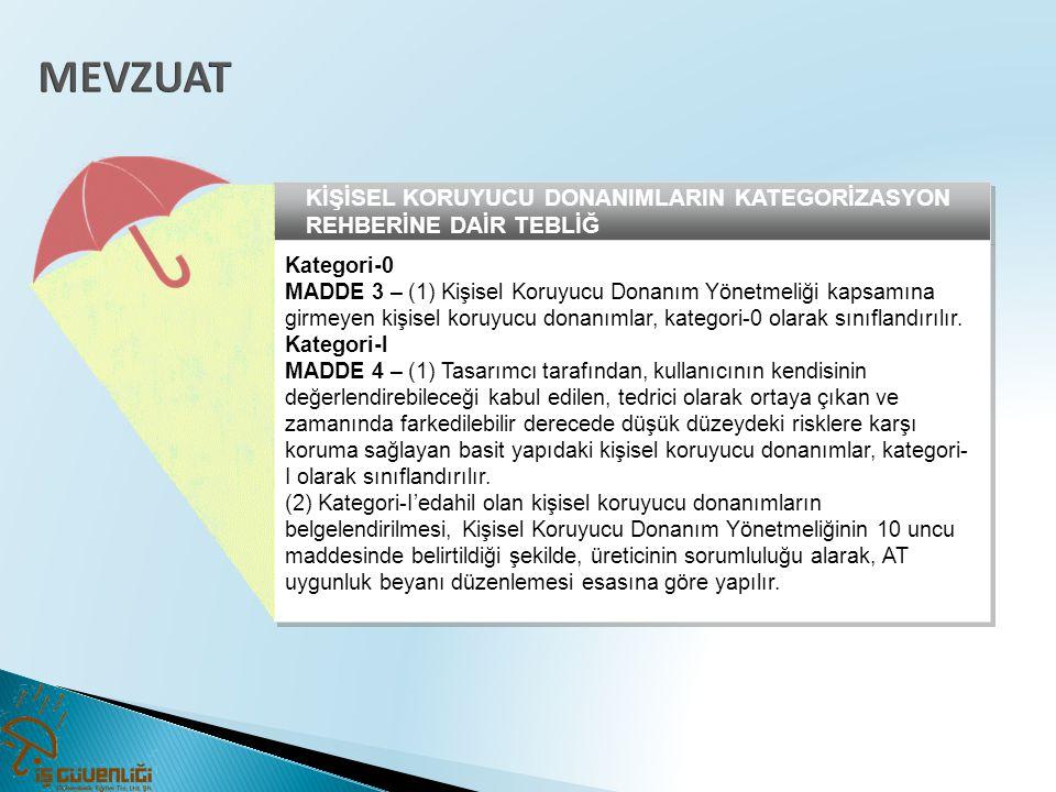 MEVZUAT KİŞİSEL KORUYUCU DONANIMLARIN KATEGORİZASYON REHBERİNE DAİR TEBLİĞ. Kategori-0.