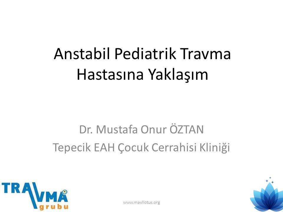 Anstabil Pediatrik Travma Hastasına Yaklaşım