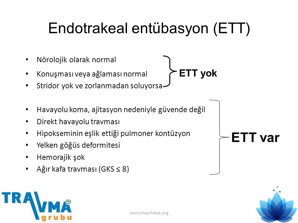 Endotrakeal entübasyon (ETT)