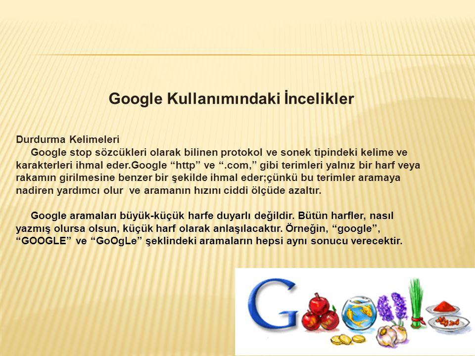 Google Kullanımındaki İncelikler