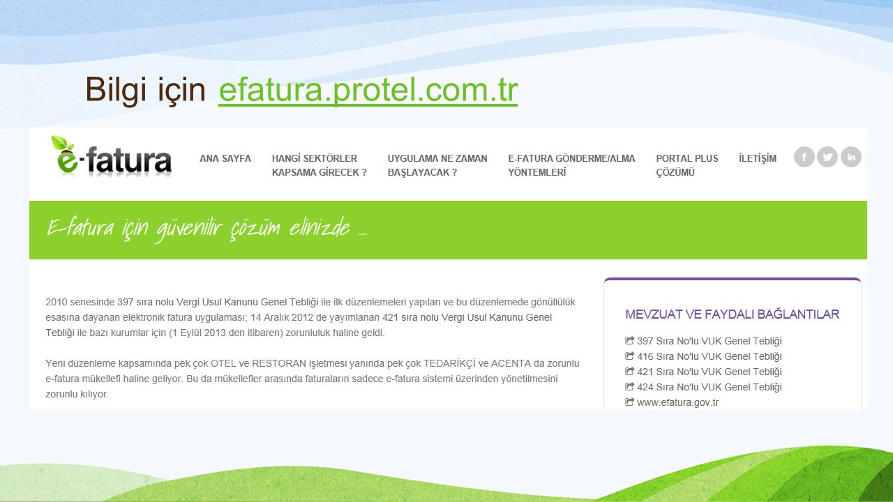 Bilgi için efatura.protel.com.tr