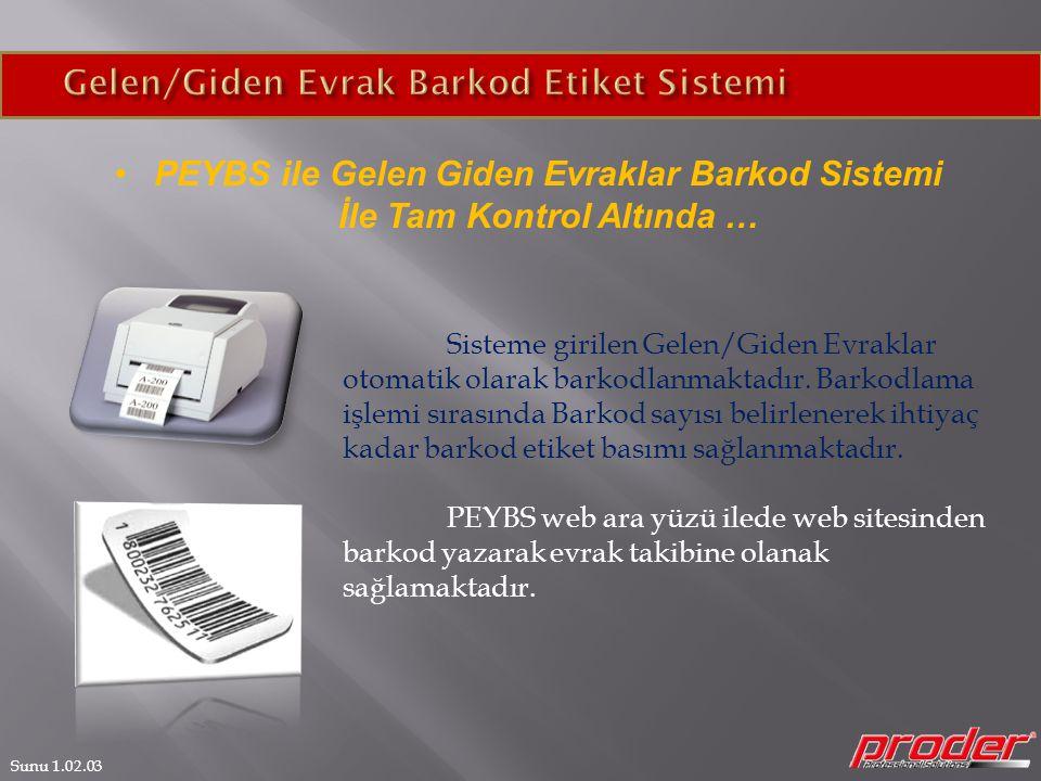 Gelen/Giden Evrak Barkod Etiket Sistemi
