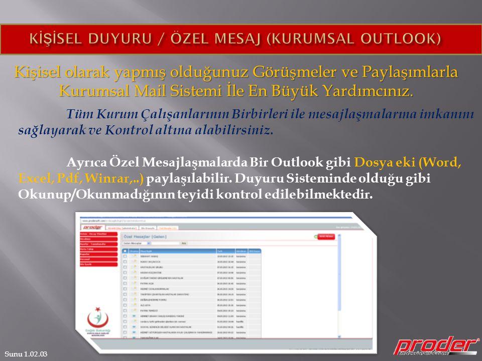 KİŞİSEL DUYURU / ÖZEL MESAJ (KURUMSAL OUTLOOK)