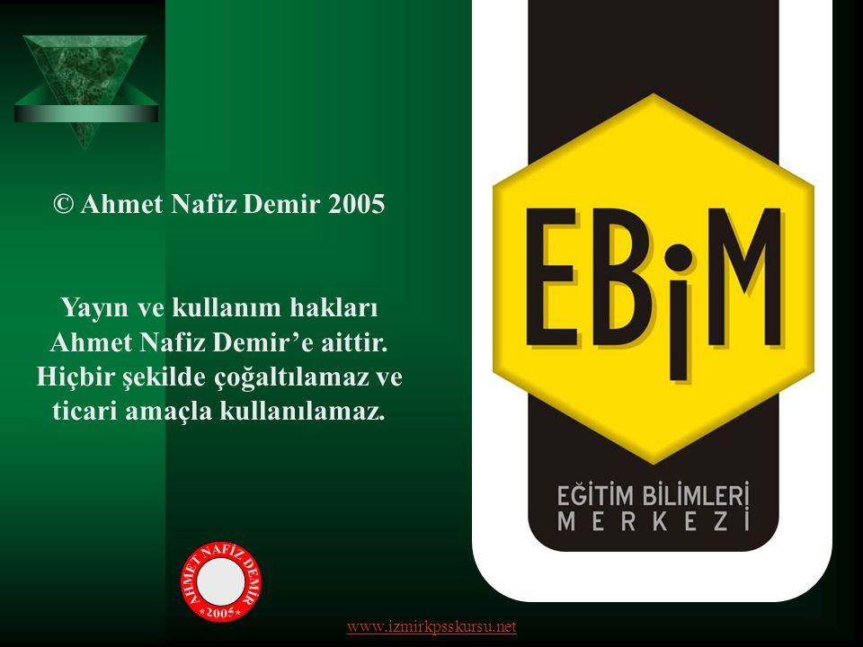 AHMET NAFİZ DEMİR * * 2005 © Ahmet Nafiz Demir 2005