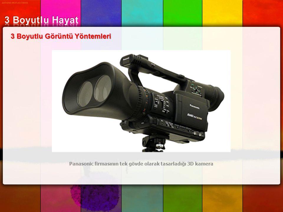 Panasonic firmasının tek gövde olarak tasarladığı 3D kamera