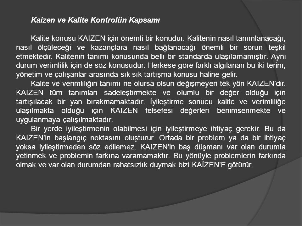 Kaizen ve Kalite Kontrolün Kapsamı