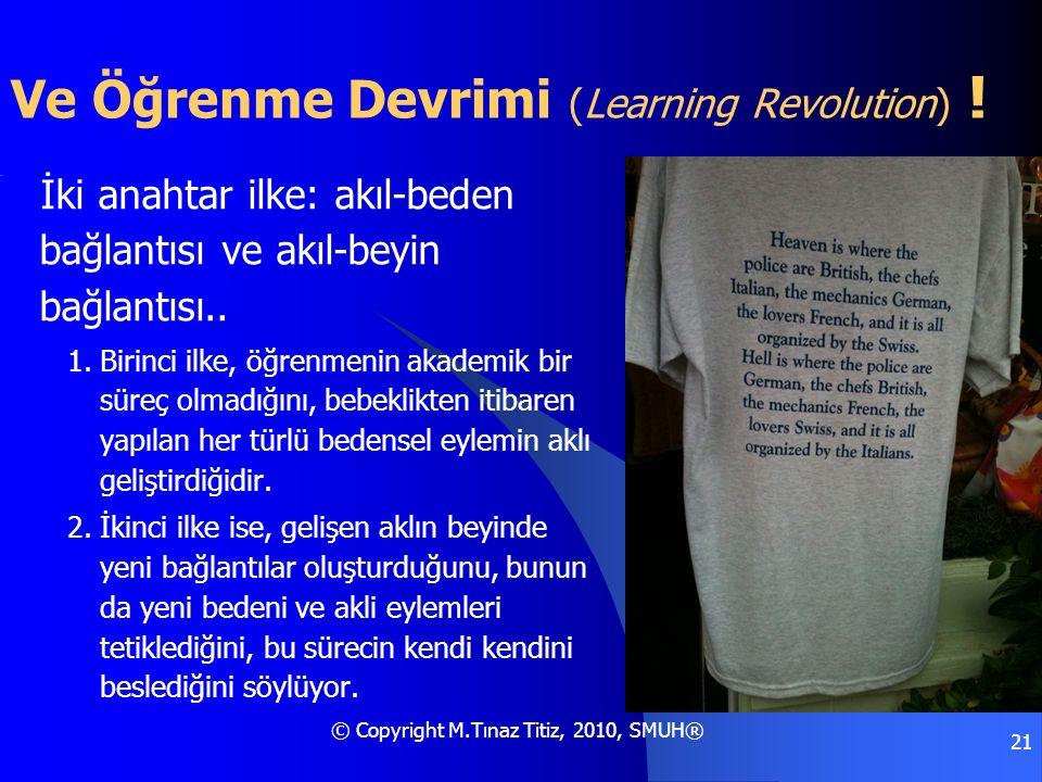Ve Öğrenme Devrimi (Learning Revolution) !