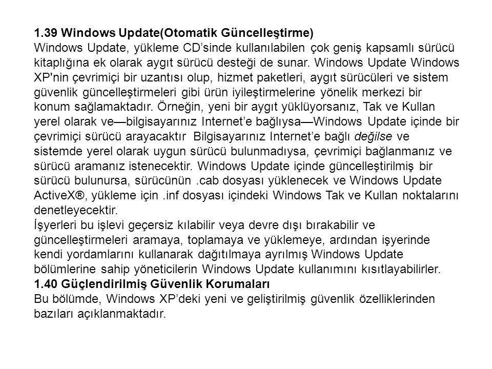 1.39 Windows Update(Otomatik Güncelleştirme)