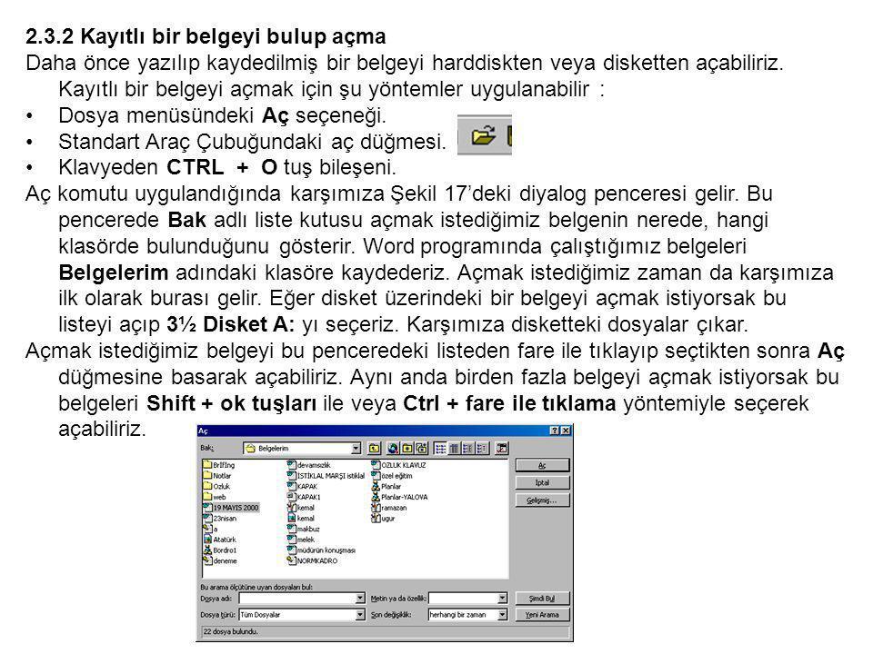 2.3.2 Kayıtlı bir belgeyi bulup açma