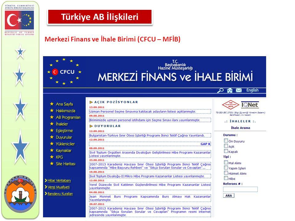Türkiye AB İlişkileri Merkezi Finans ve İhale Birimi (CFCU – MFİB)