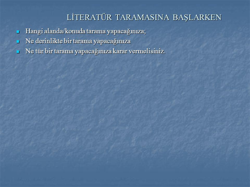 LİTERATÜR TARAMASINA BAŞLARKEN