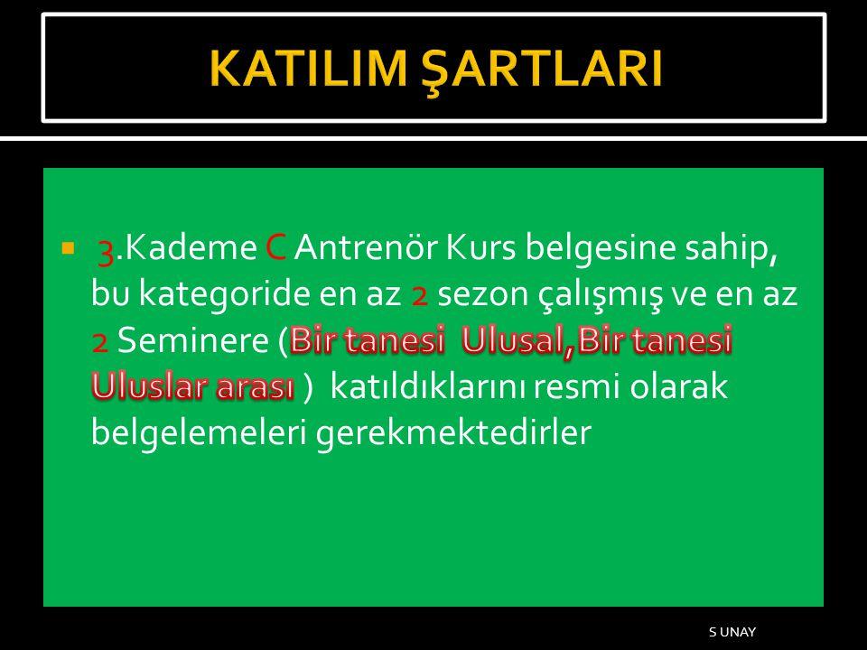 KATILIM ŞARTLARI
