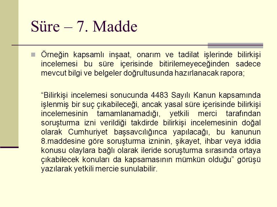 Süre – 7. Madde