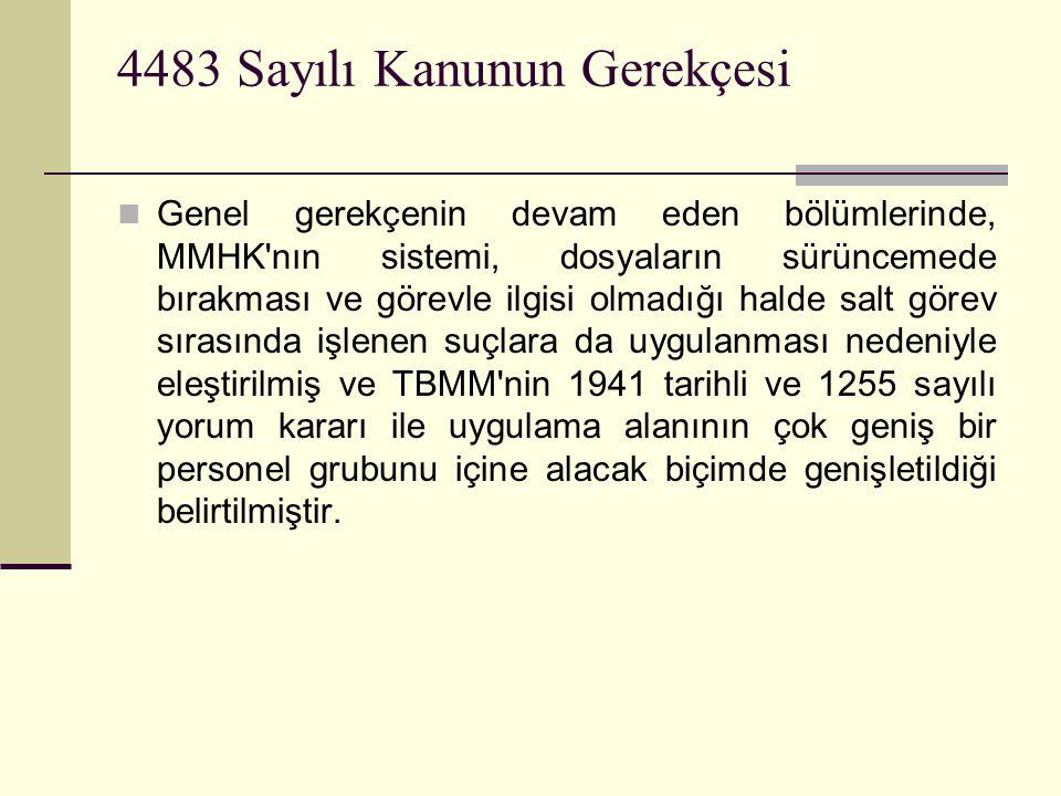 4483 Sayılı Kanunun Gerekçesi