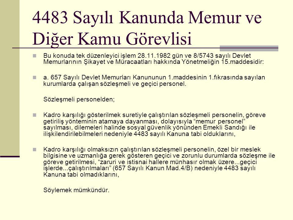 4483 Sayılı Kanunda Memur ve Diğer Kamu Görevlisi