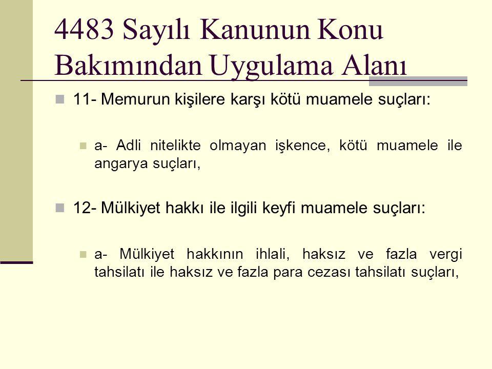 4483 Sayılı Kanunun Konu Bakımından Uygulama Alanı