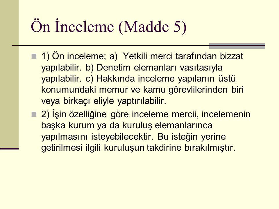 Ön İnceleme (Madde 5)