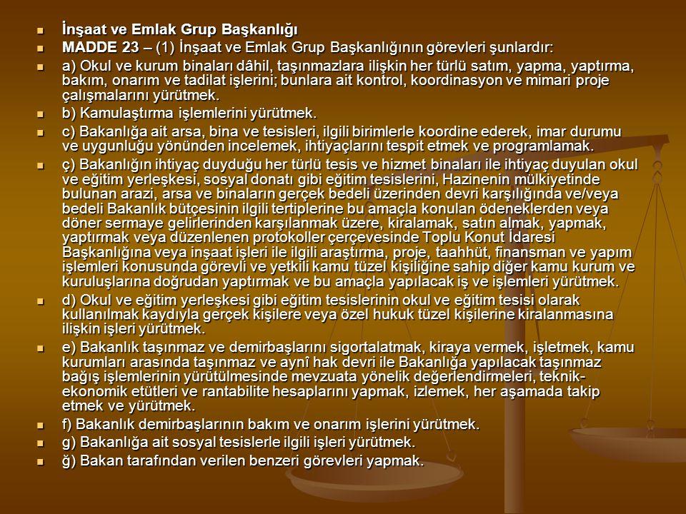 İnşaat ve Emlak Grup Başkanlığı