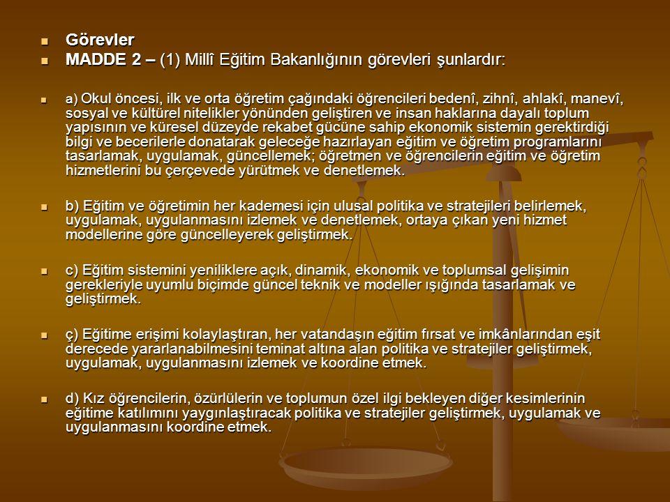 MADDE 2 – (1) Millî Eğitim Bakanlığının görevleri şunlardır: