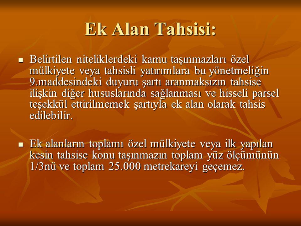 Ek Alan Tahsisi: