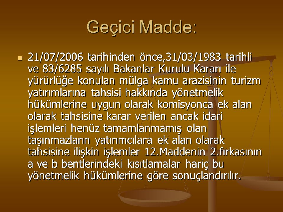Geçici Madde: