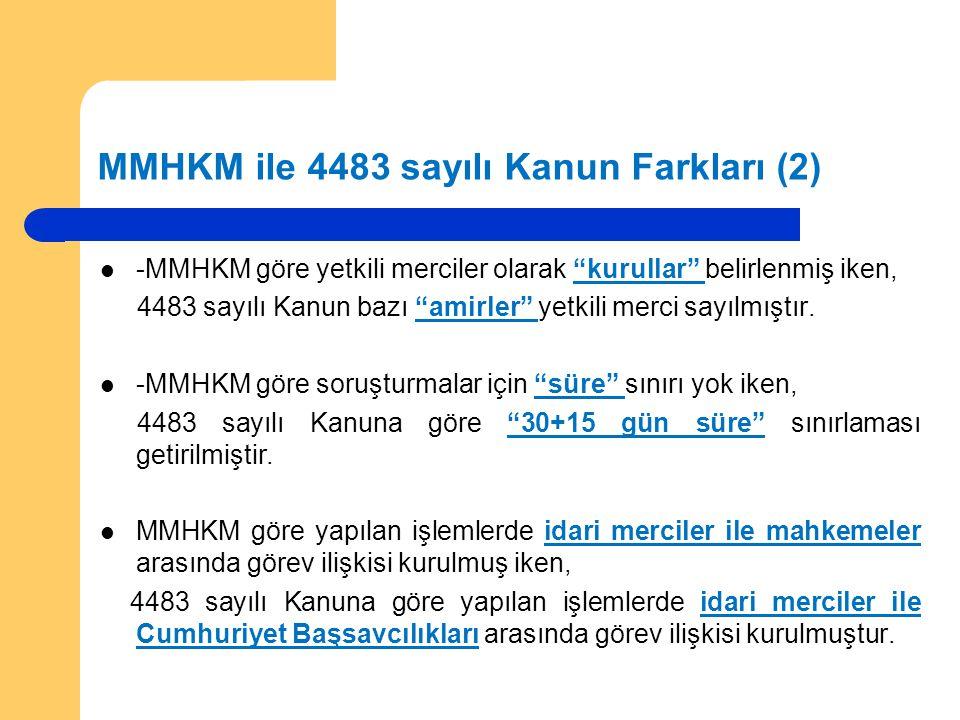 MMHKM ile 4483 sayılı Kanun Farkları (2)