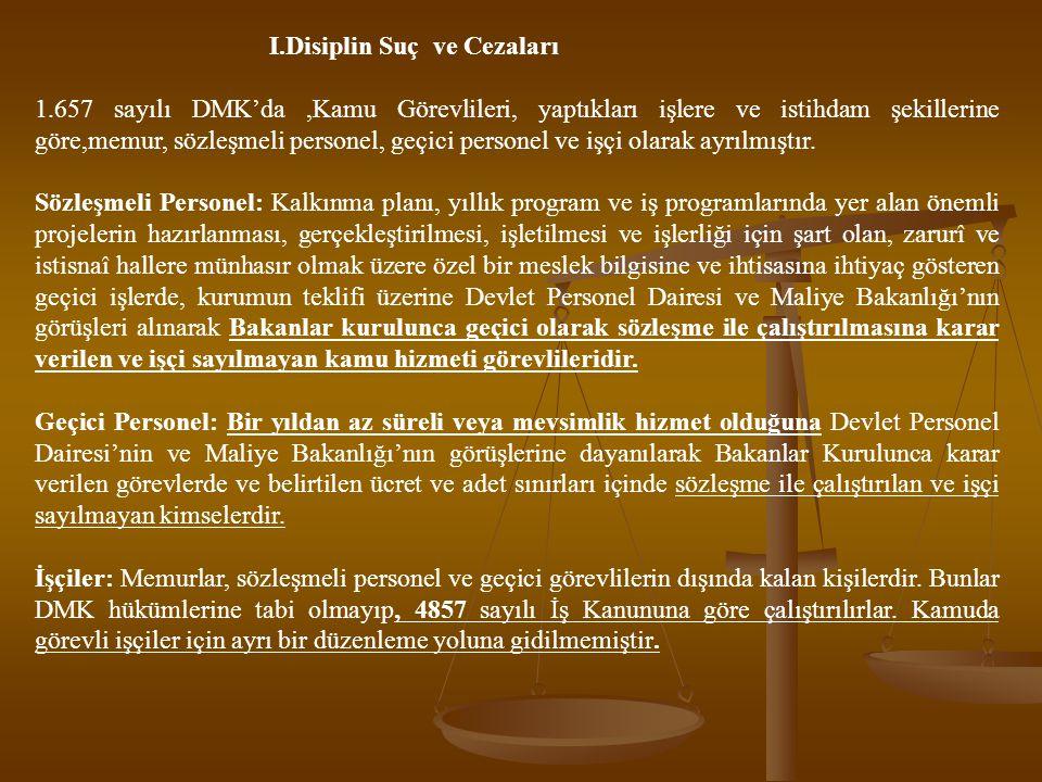 I.Disiplin Suç ve Cezaları
