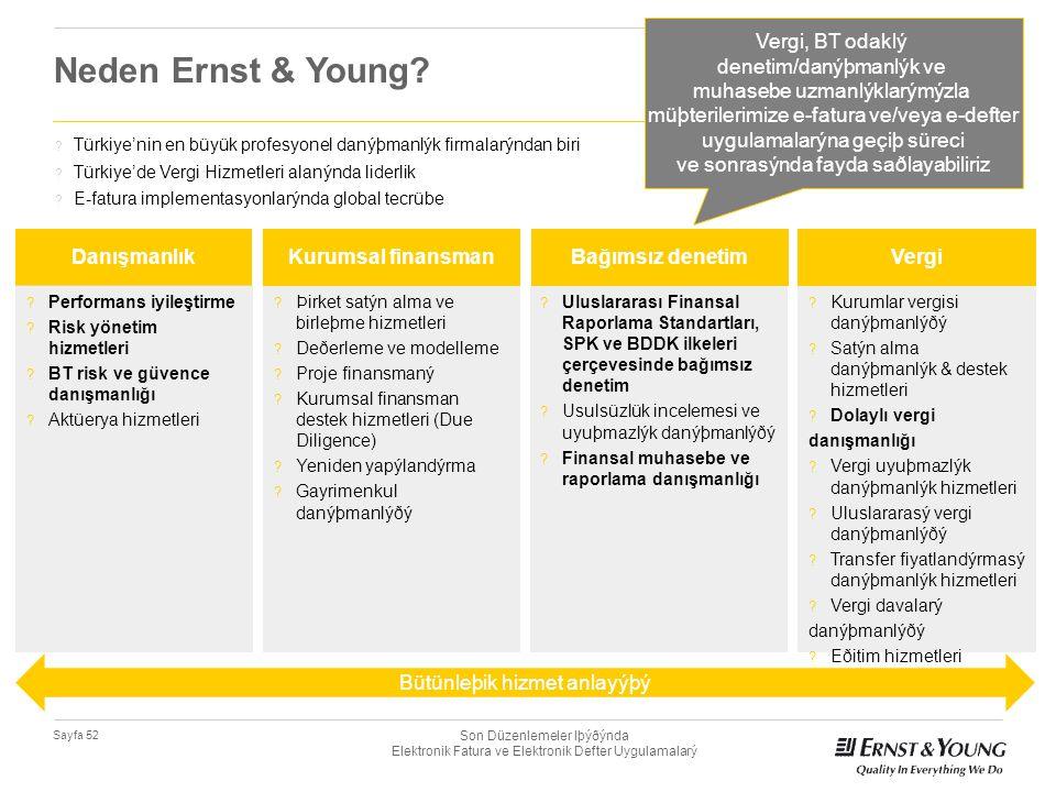 Neden Ernst & Young Vergi, BT odaklý denetim/danýþmanlýk ve