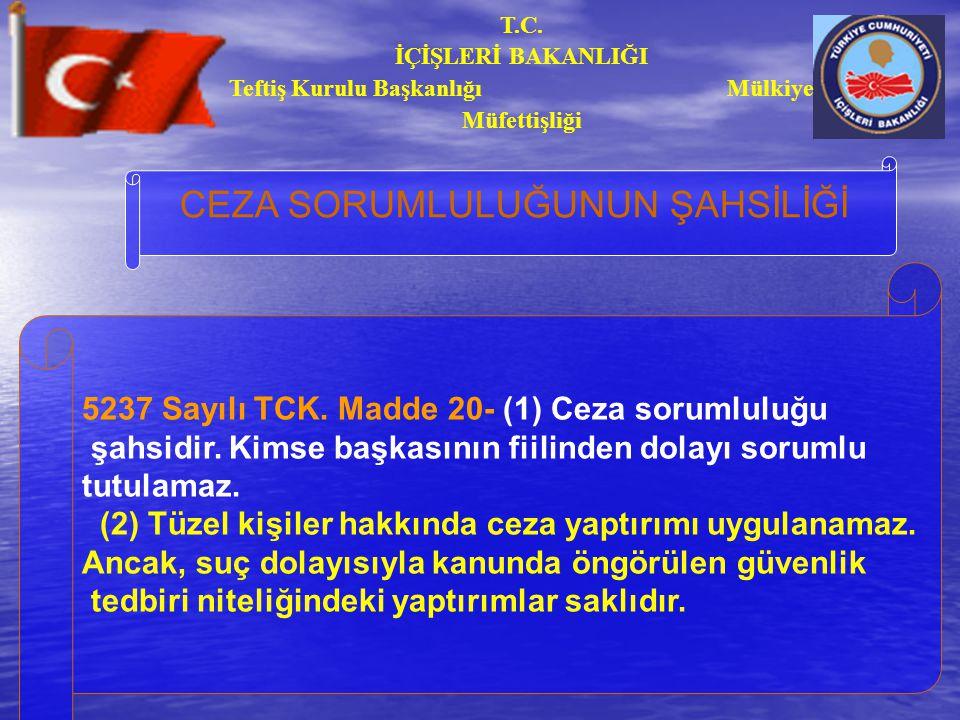 T.C. İÇİŞLERİ BAKANLIĞI Teftiş Kurulu Başkanlığı Mülkiye Müfettişliği