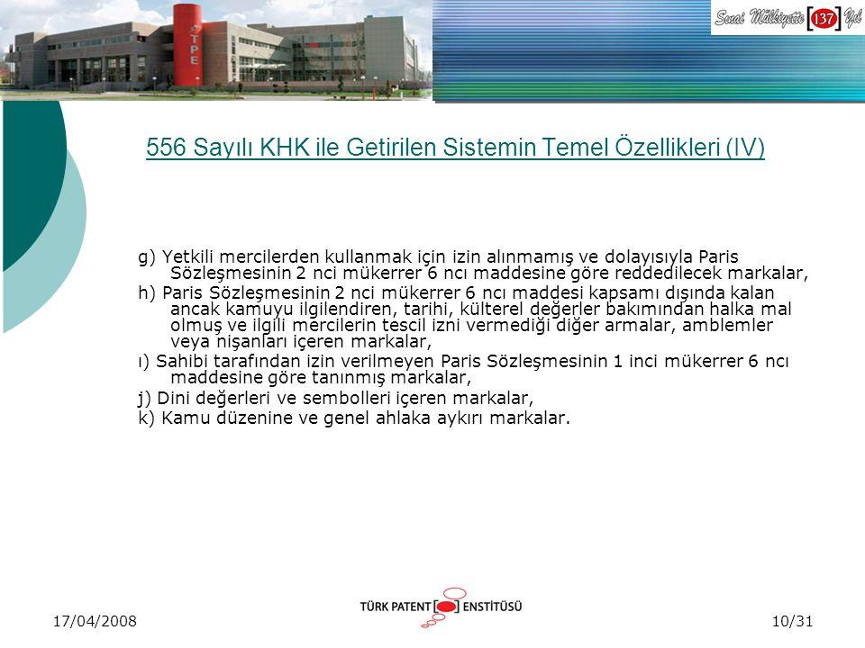 556 Sayılı KHK ile Getirilen Sistemin Temel Özellikleri (IV)