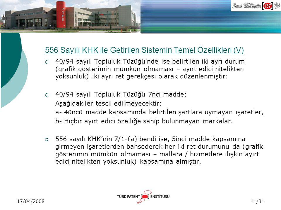 556 Sayılı KHK ile Getirilen Sistemin Temel Özellikleri (V)
