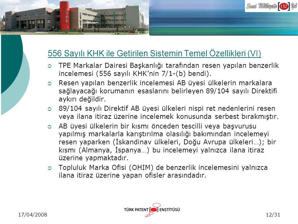 556 Sayılı KHK ile Getirilen Sistemin Temel Özellikleri (VI)