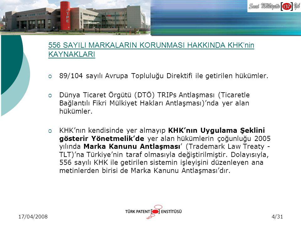 556 SAYILI MARKALARIN KORUNMASI HAKKINDA KHK'nin KAYNAKLARI