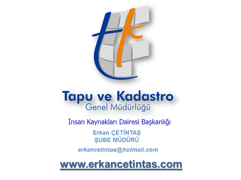 www.erkancetintas.com İnsan Kaynakları Dairesi Başkanlığı