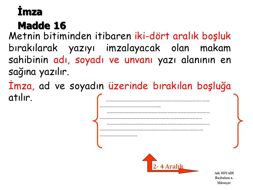 İmza Madde 16.