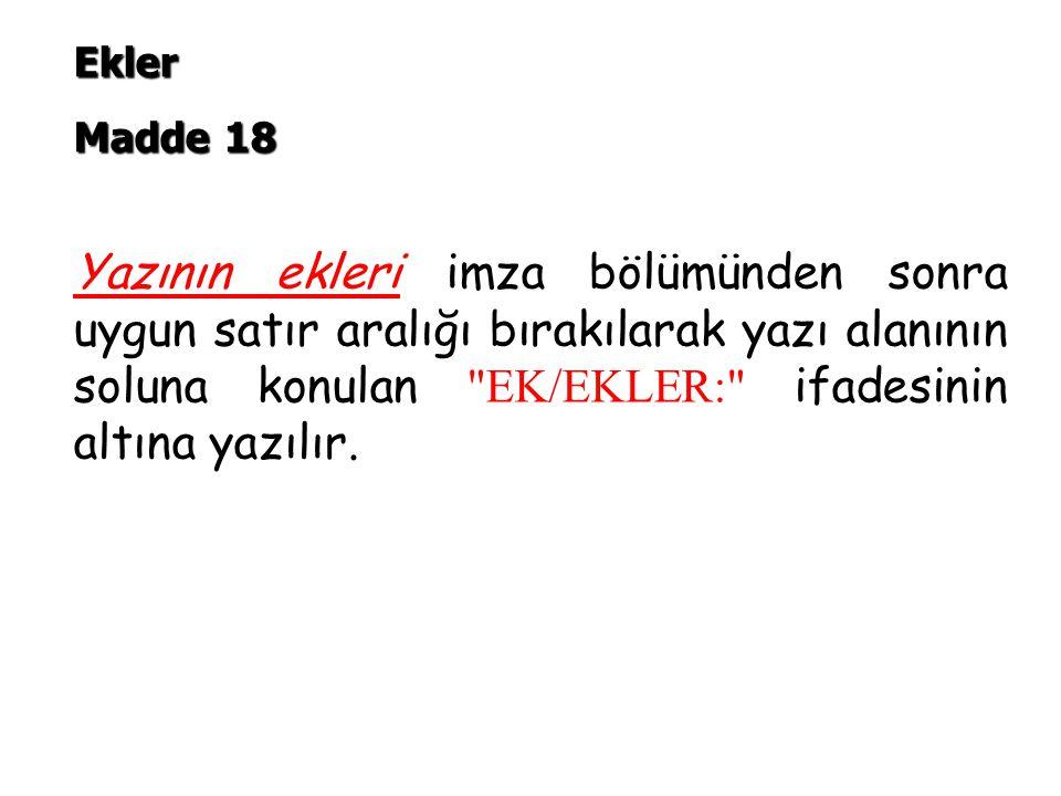 Ekler Madde 18.