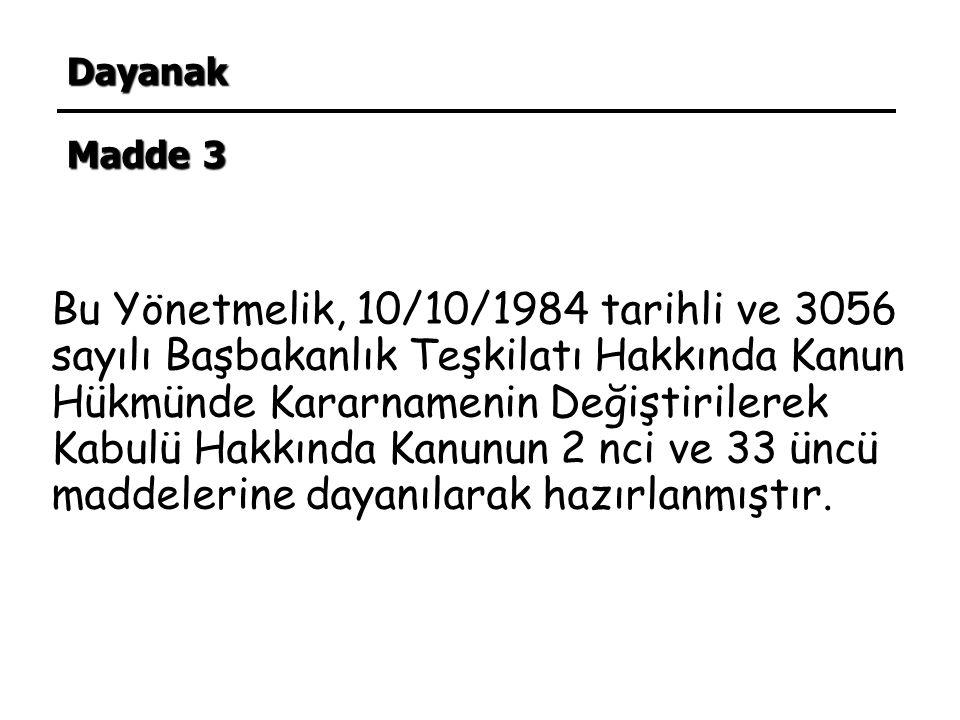 Dayanak Madde 3.