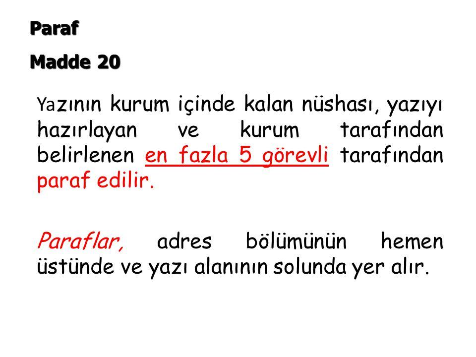 Paraf Madde 20.