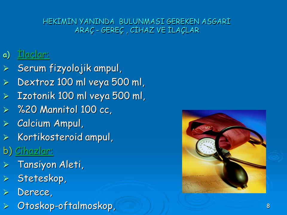 Serum fizyolojik ampul, Dextroz 100 ml veya 500 ml,