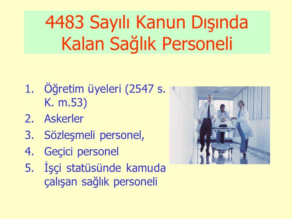 4483 Sayılı Kanun Dışında Kalan Sağlık Personeli