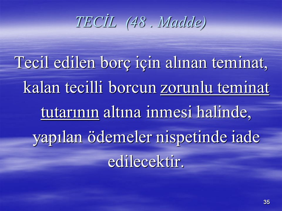 TECİL (48 . Madde)