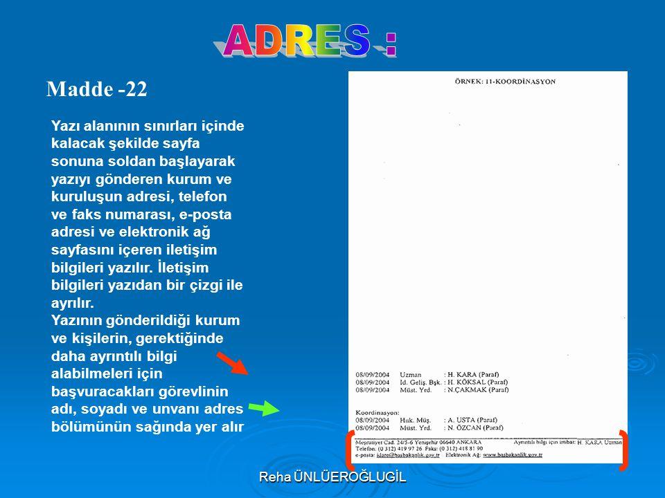 ADRES : Madde -22.