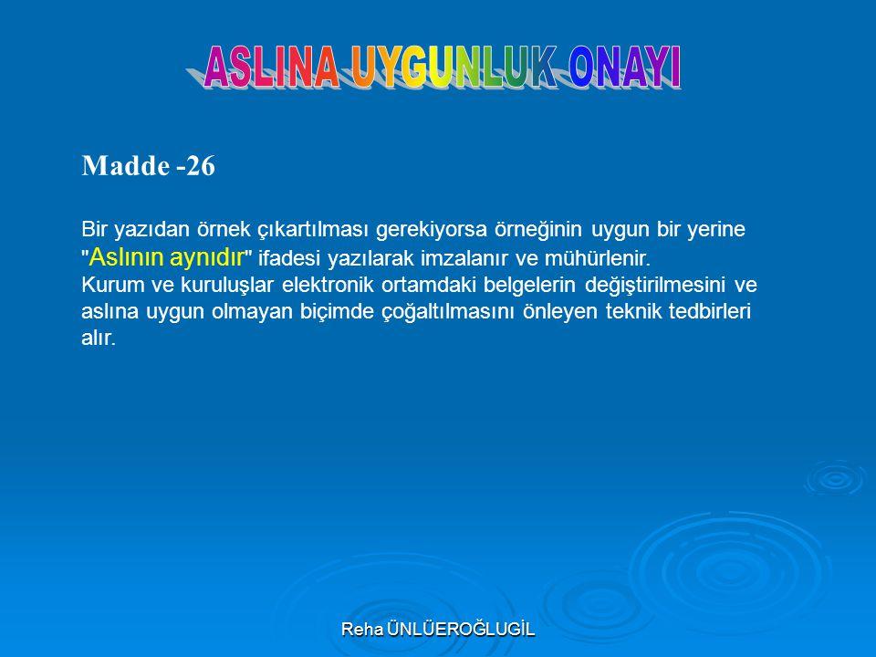 ASLINA UYGUNLUK ONAYI Madde -26