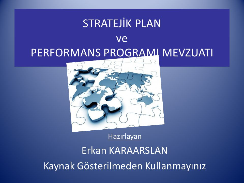 STRATEJİK PLAN ve PERFORMANS PROGRAMI MEVZUATI