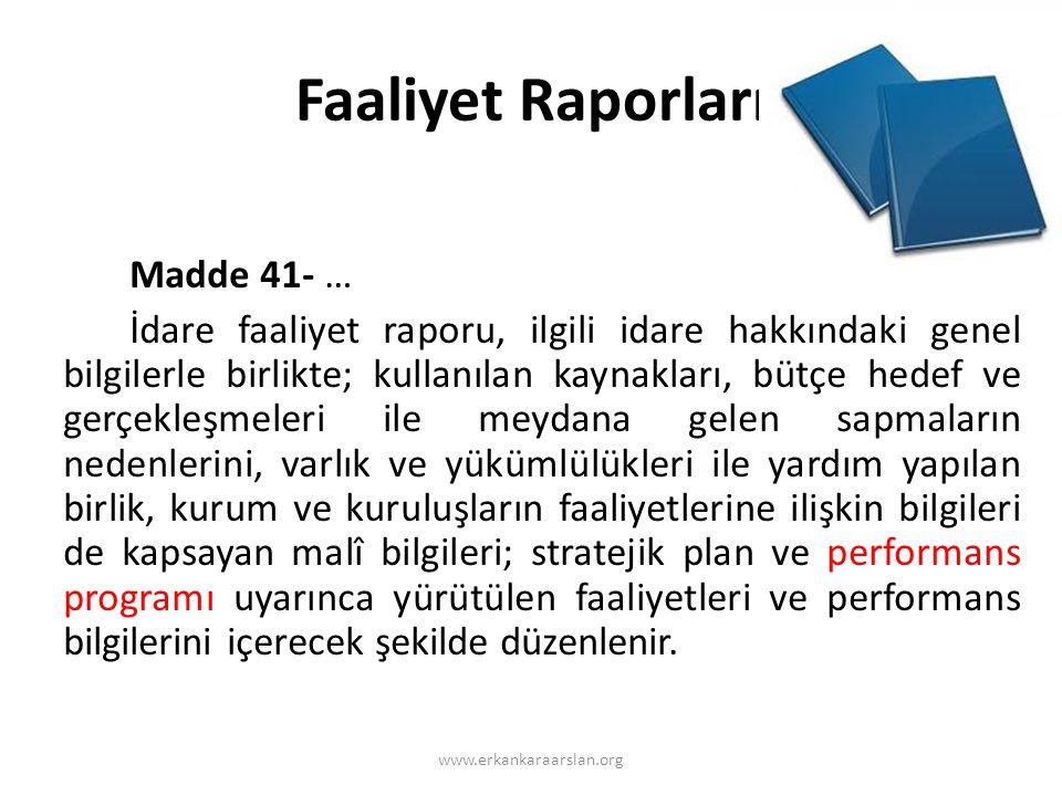 Faaliyet Raporları Madde 41- …