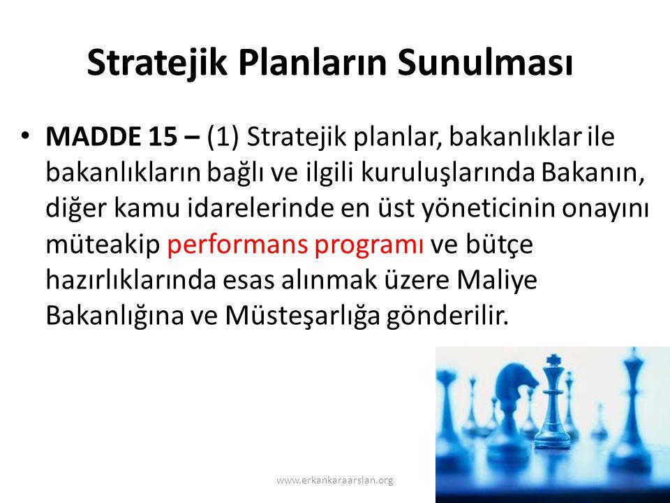Stratejik Planların Sunulması