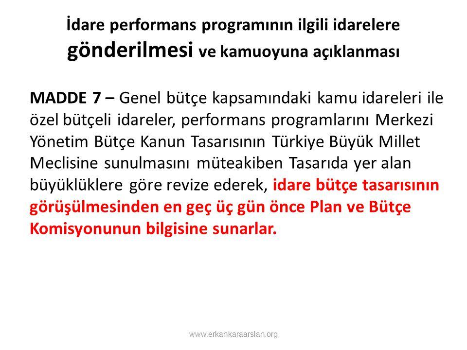 İdare performans programının ilgili idarelere gönderilmesi ve kamuoyuna açıklanması