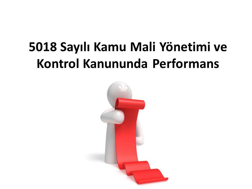 5018 Sayılı Kamu Mali Yönetimi ve Kontrol Kanununda Performans Programı